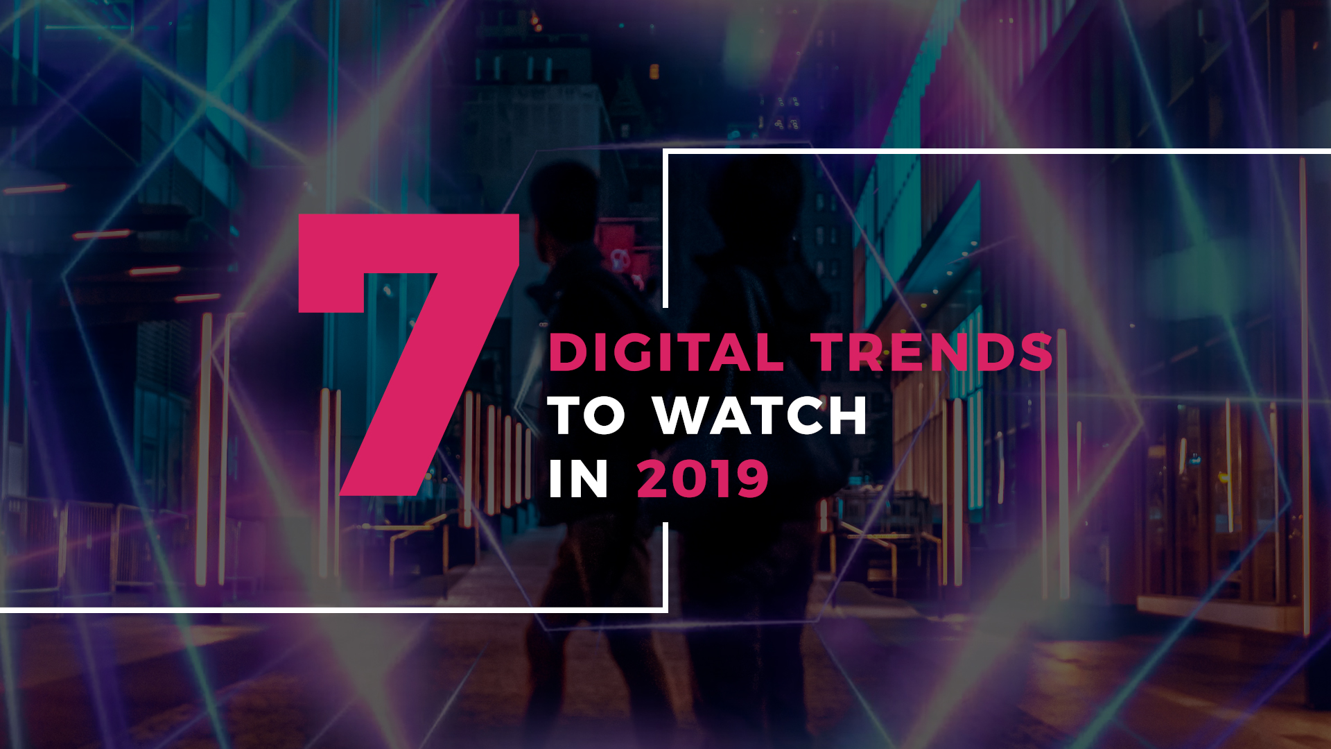 2019 digital trends