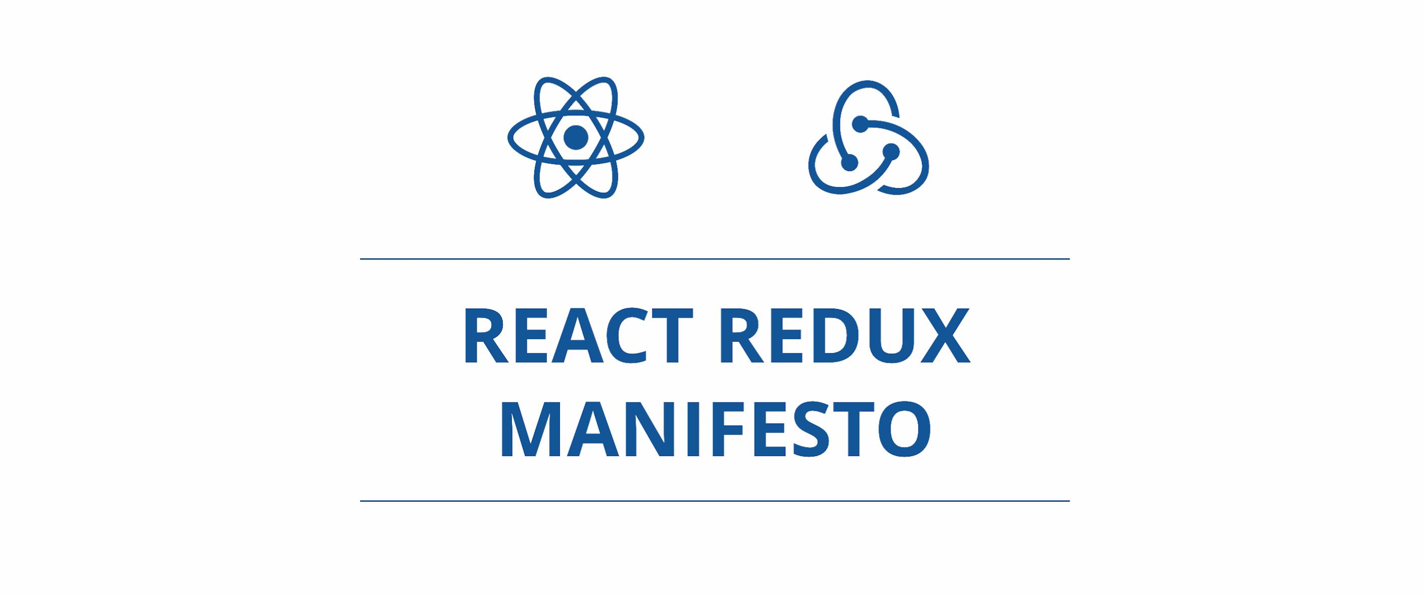 React Redux Manifesto