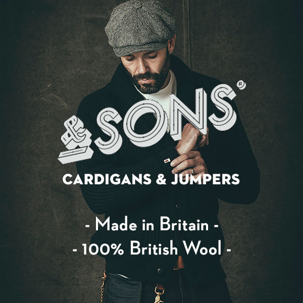 &SONS - British wool - Made in Britain - Sustainable knitwear - Eco-Friendly knitwear