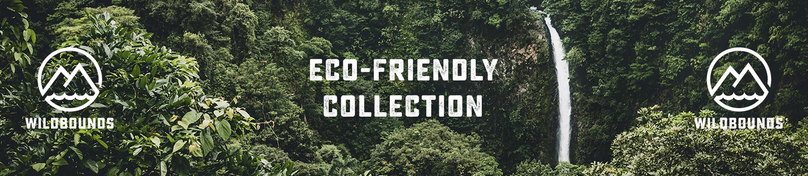 WildBounds Eco Friendly Collection