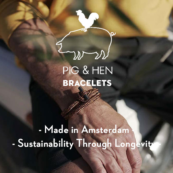 Pig & Hen bracelets - Sustainable bracelets - Eco-Friendly bracelets - Made in Amsterdam - Made in Europe