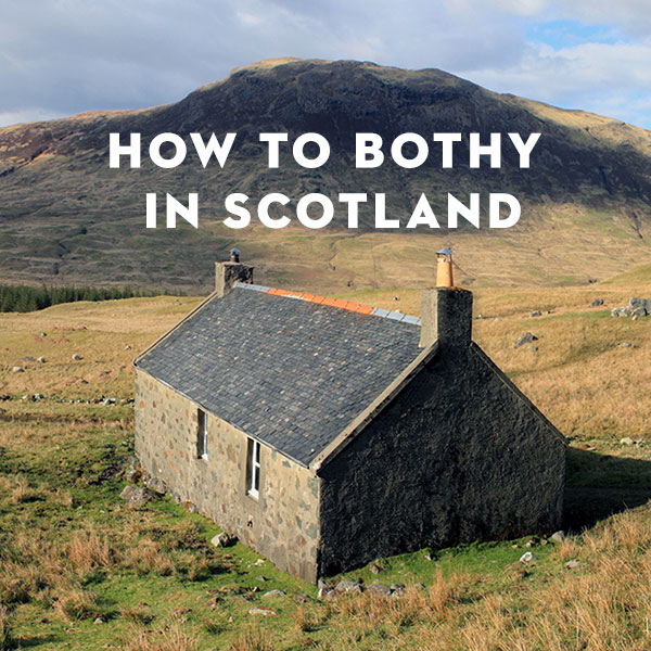 How To Bothy in Scotland