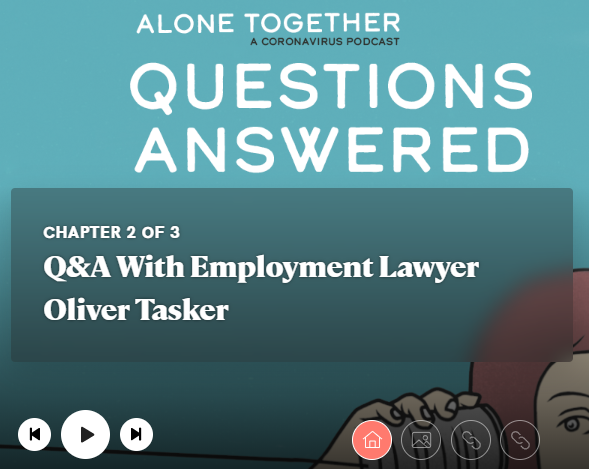 Alone Together (A Coronavirus Podcast) featuring our Employment Partner Oliver Tasker.