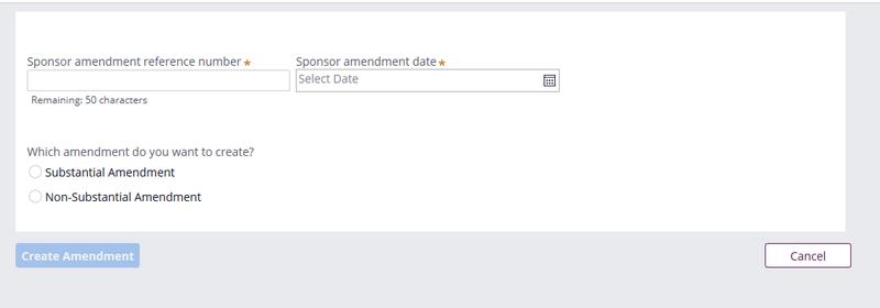 IRAS screen shot reading: Sponsor amendment reference number; sponsor amendment date; Which amendment do you want to create? Substantial amendment; non-substantial amendment