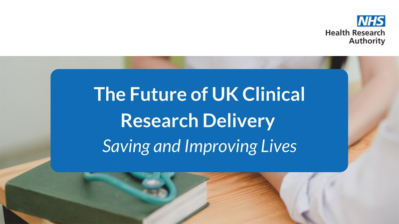 Research saves lives - the future of clinical research in the UK