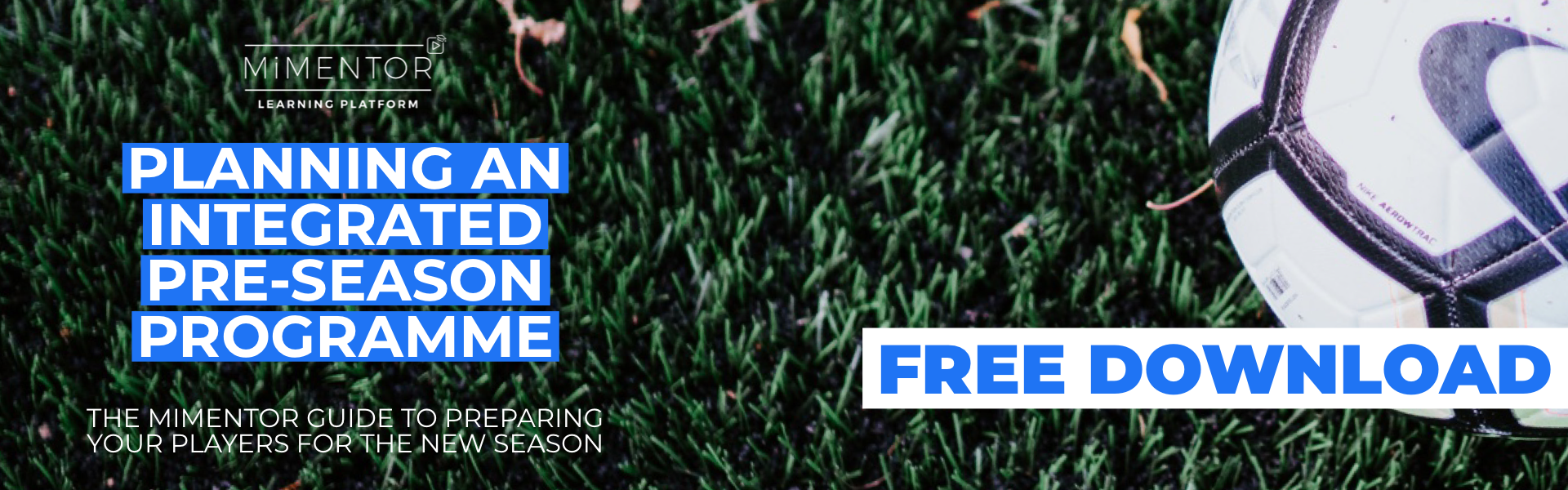 FREE DOWNLOAD: Planning an integrated pre-season programme