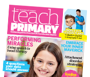 Subscribe to Teach Primary today - click here!